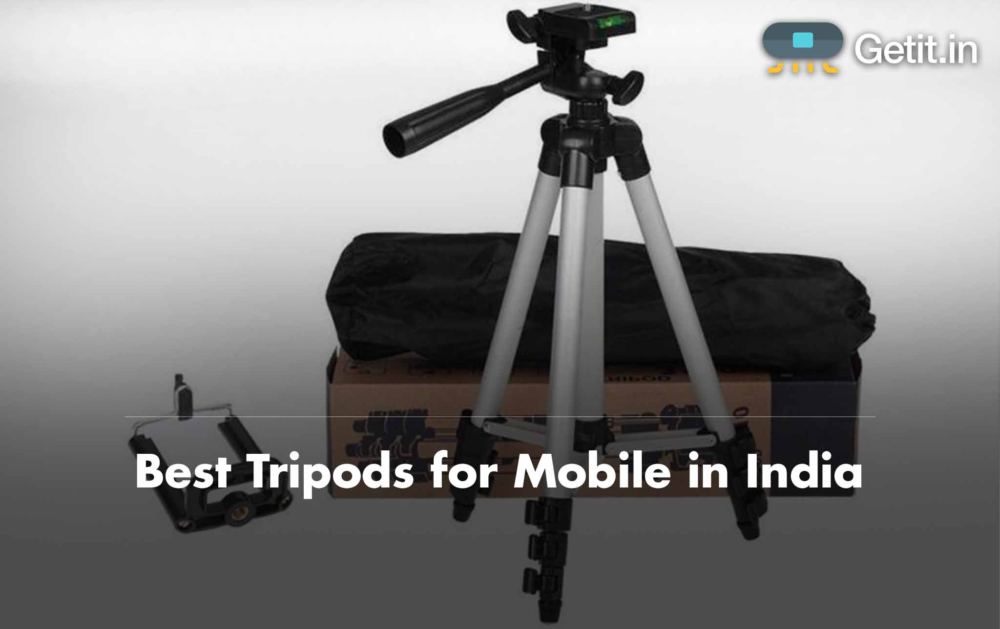 Best Tripods for Mobile in India