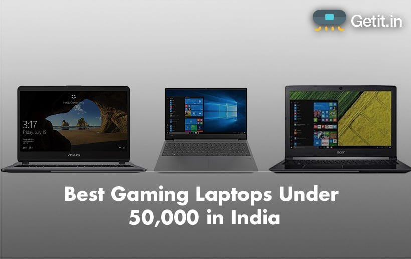 Best Gaming Laptops Under 50,000 in India