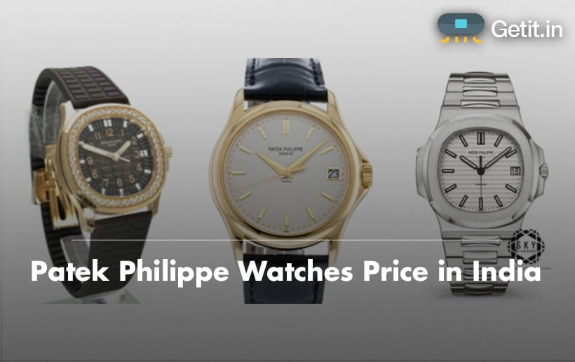 patek philippe watches price in india