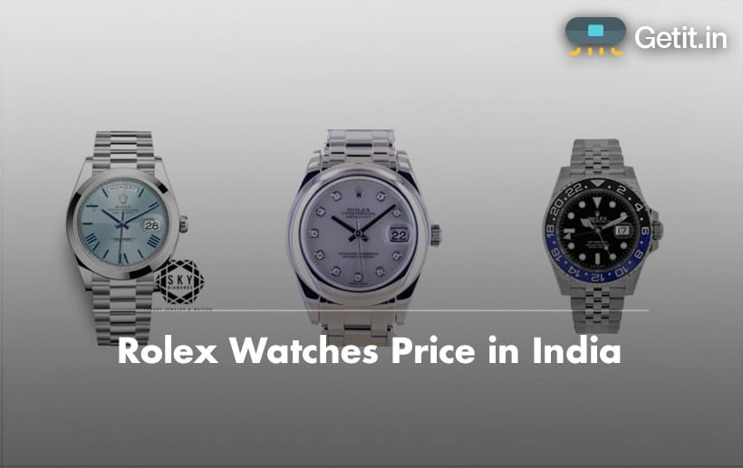price of rolex watches in india